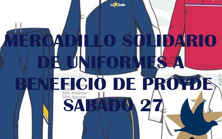 MERCADILLO SOLIDARIO DE UNIFORMES A BENEFICIO DE PROYDE