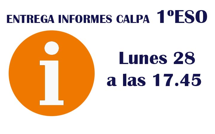 ENTREGA INFORMES CALPA 1º DE ESO
