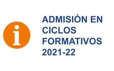 ADMISIÓN EN CICLOS FORMATIVOS 2021-22