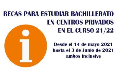 BECAS PARA BACHILLERATO EN CENTROS PRIVADOS EN EL CURSO 21/22