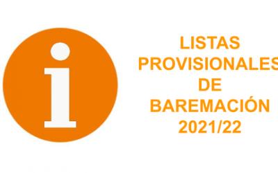 LISTAS PROVISIONALES DE BAREMACIÓN 2021/22